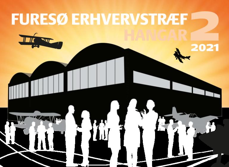 Kom til Furesø Erhvervstræf i Hangar 2 den 26. august 2021